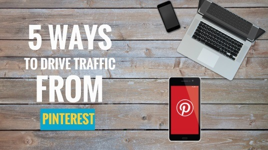 5-ways-to-drive-traffic-from-pinterest