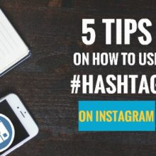 5 tips on how to use hashtag on Instagram