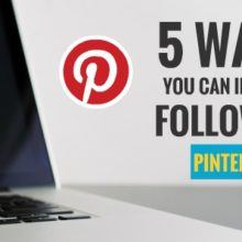 5 ways you can increase followers in Pinterest