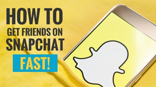 how to get friends on snapchat fast