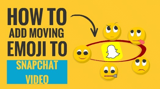 How to Add Moving Emoji to Snapchat Video 1