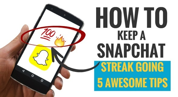 How to Keep a Snapchat Streak Going